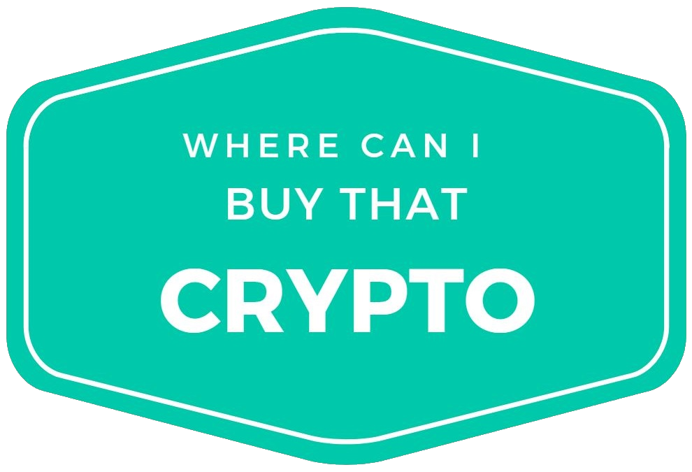 Where Can I Buy That Crypto?